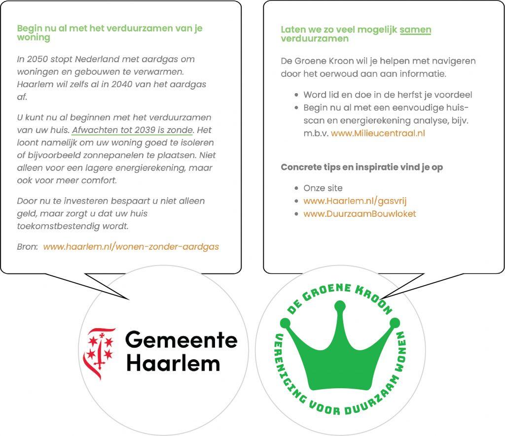 De doelstelling van DeGroeneKroon sluit aan bij die van de Gemeente Haarlem